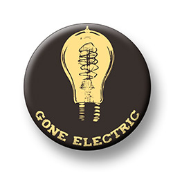 Gone Electric Button